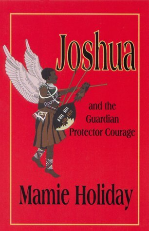Joshua and the Guardian Protector Courage