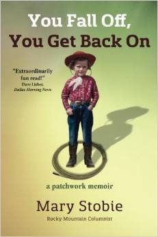 You Fall Off, You Get Back On: A Patchwork Memoir