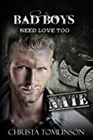 Bad Boys Need Love Too: Nate (#2)