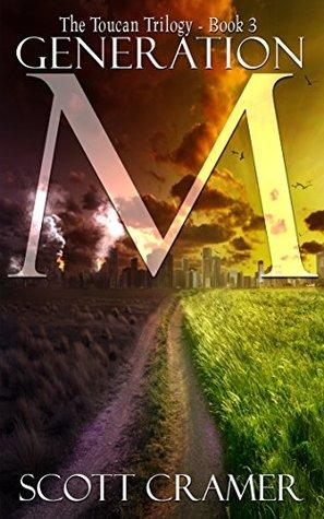 Generation M (The Toucan Trilogy, #3)