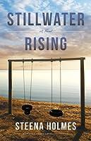 Stillwater Rising (Stillwater Bay, #1)