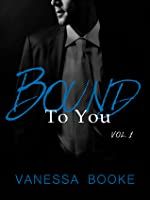 Bound to You: Volume 1