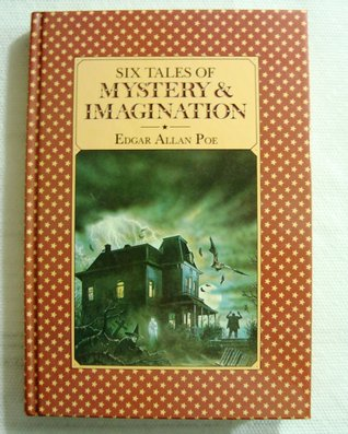 Six Tales Of Mystery And Imagination