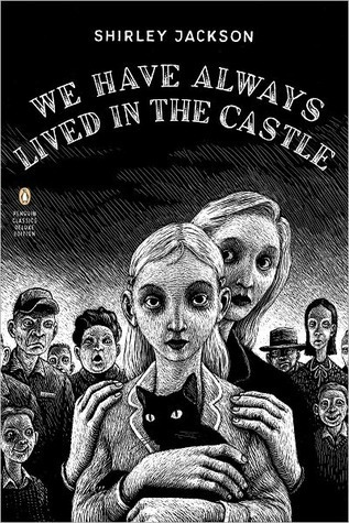 "Book cover of ""We Have Always Lived in the Castle"" by Shirley Jackson"