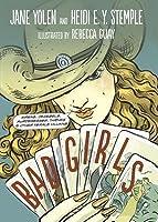 Bad Girls: Sirens, Jezebels, Murderesses, Thieves & Other Female Villains (2 CD Set)