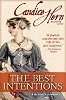The Best Intentions (A Regency Romance) [Kindle Edition]
