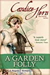 A Garden Folly (Country House Party, #1)