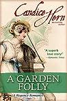 Book cover for A Garden Folly (A Regency Romance)