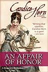 An Affair of Honor (Regency Rakes, #3)