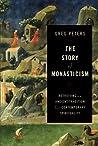 Story of Monasticism