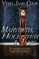 Marybeth, Hollister & Jane