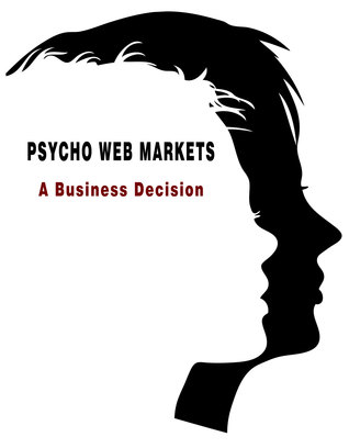 Psycho Web Markets: A Business Decision