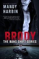 Brody (The Bang Shift, #1)