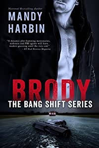 Brody (The Bang Shift, #1)