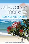 Just Once More by Rosalind  James