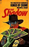 Kings Of Crime (The Shadow #11)