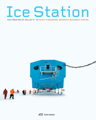 Ice Station by Ruth Slavid