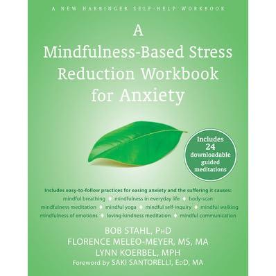 a mindfulness-based stress reduction workbook bob stahl pdf