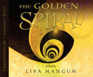 Ebook The Golden Spiral Hourglass Door 2 By Lisa Mangum