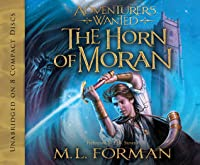 The Horn Of Moran Adventurers Wanted 2 By M L Forman