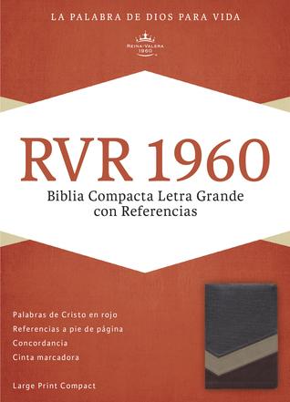RVR 1960 Biblia Compacta Letra Grande con Referencias, marrón... by B&H Espanol