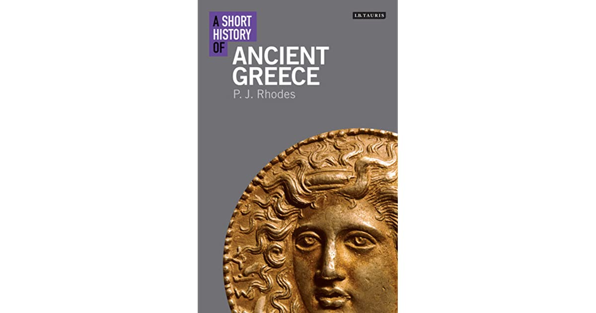 A Short History Of Ancient Greece By PJ Rhodes