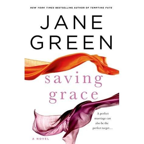 Read Saving Grace By Jane Green