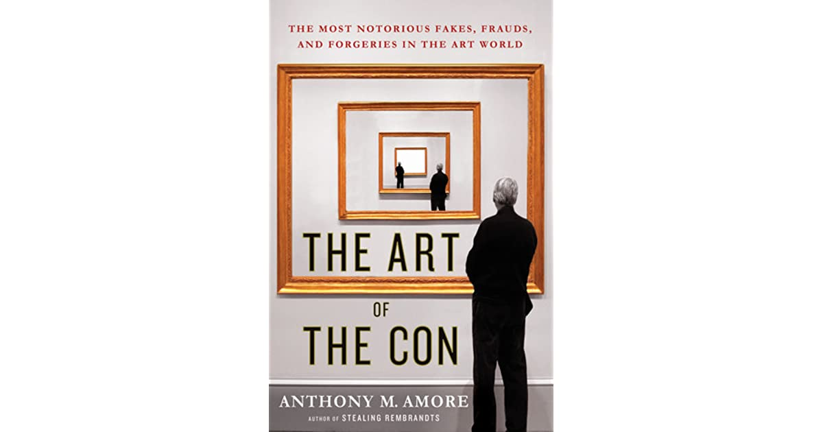 art fakes and forgeries The art of the con: the most notorious fakes, frauds, and forgeries in the art world by amore, anthony m and a great selection of similar used, new and collectible.