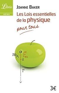 Les lois essentielles de la physique : Pour tous