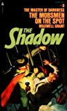 The Mobsmen On The Spot (The Shadow #3)