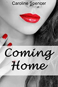 Coming Home (Only Time Will Tell, #1)