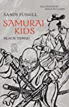 Black Tengu (Samurai Kids, #8)
