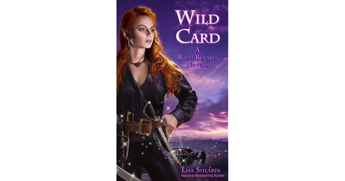 Wild Card Raine Benares 05 By Lisa Shearin