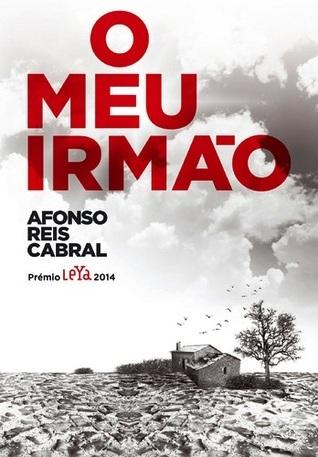 O Meu Irmão by Afonso Reis Cabral