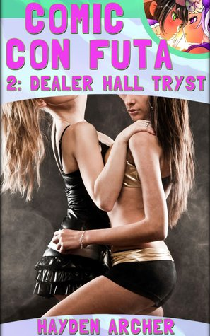 Comic Con Futa 2: Dealer Hall Tryst
