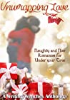 Unwrapping Love by Grace Ravel