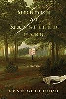 Murder at Mansfield Park (Charles Maddox, #1)