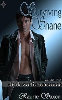 Surviving Shane: Volume Two