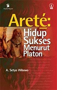 Aretê: Hidup Sukses Menurut Platon