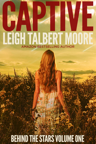Captive (Behind the Stars, #1)