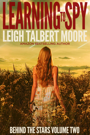 Learning to Spy (Behind the Stars, #2)