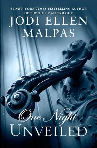 Jodi Ellen Malpas - One Night 3 - One Night  Unveiled