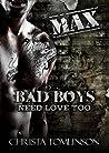 Bad Boys Need Love Too: Max (#3)