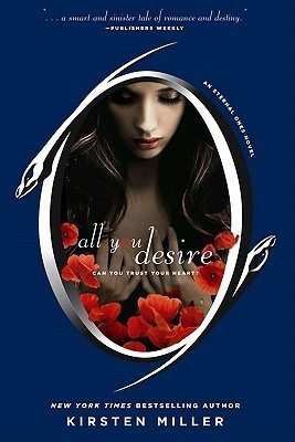 All You Desire (The Eternal Ones, #2)