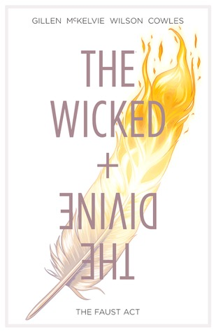 Cover of The Wicked + The Divine: The Faust Act