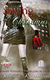 Saving Christmas by Rebekah R. Ganiere