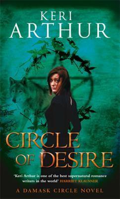 Circle Of Desire Damask Circle 3 By Keri Arthur