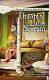 Dream a Little Scream (Dream Club Mystery, #2)