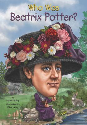 Who Was Beatrix Potter - Sarah Fabiny