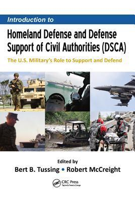 Introduction to Homeland Defense and Defense Support of Civil Authorities (DSCA) The U.S. Military's Role to.